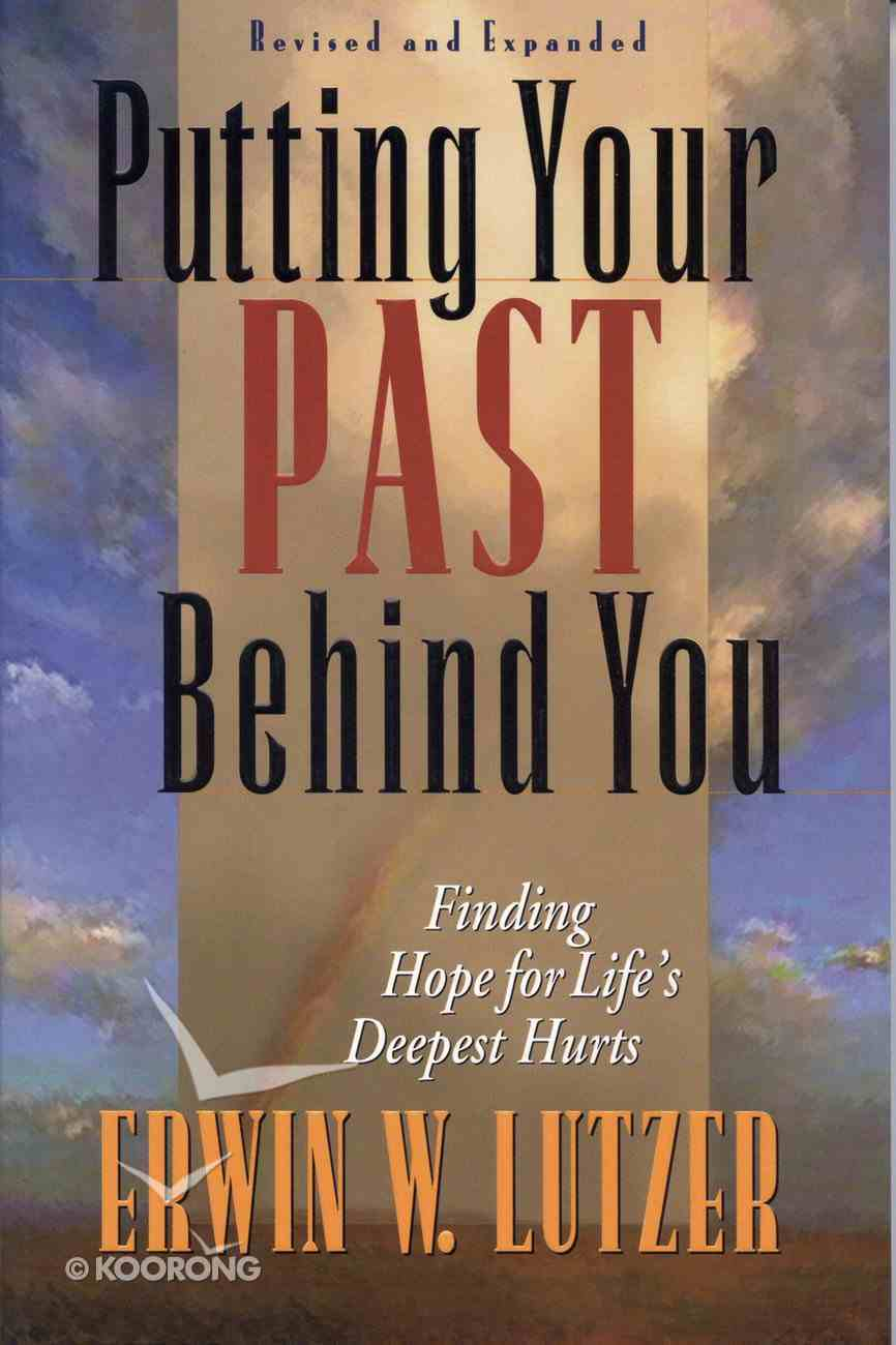 Putting Your Past Behind You eBook