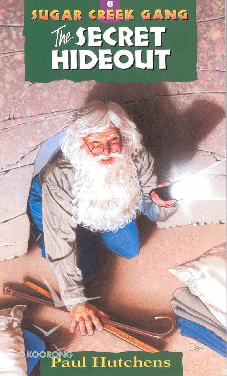 Secret Hideout (#06 in Sugar Creek Gang Series) eBook