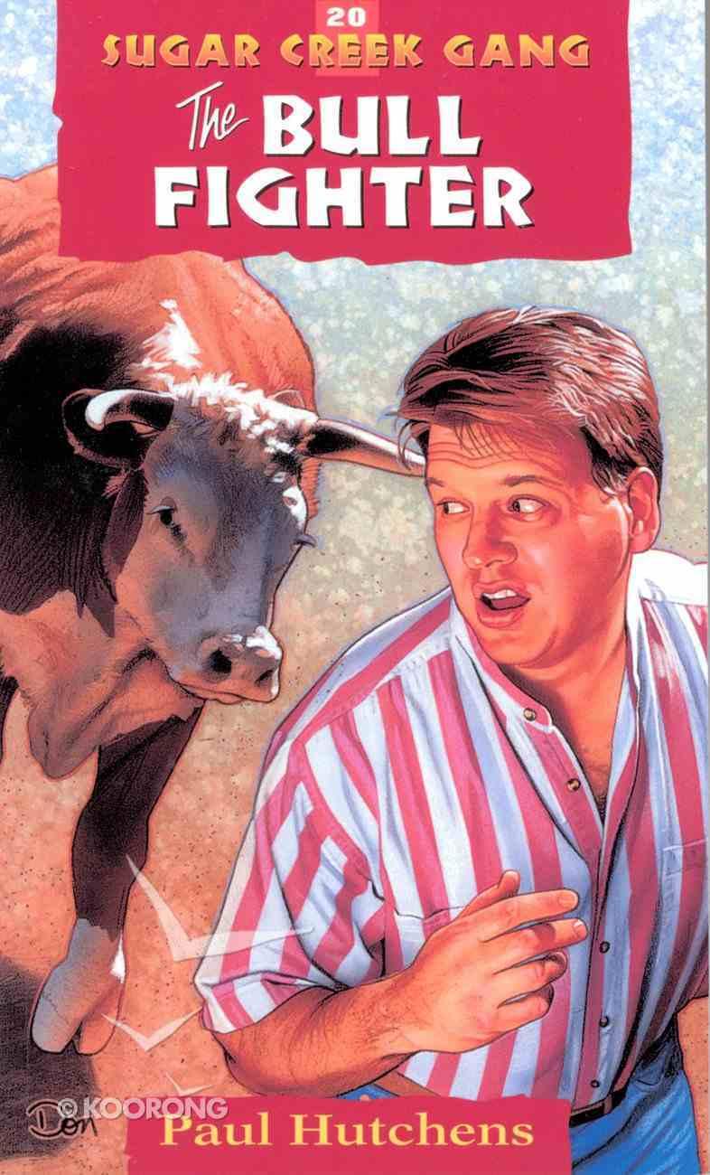 Bull Fighter (#20 in Sugar Creek Gang Series) eBook