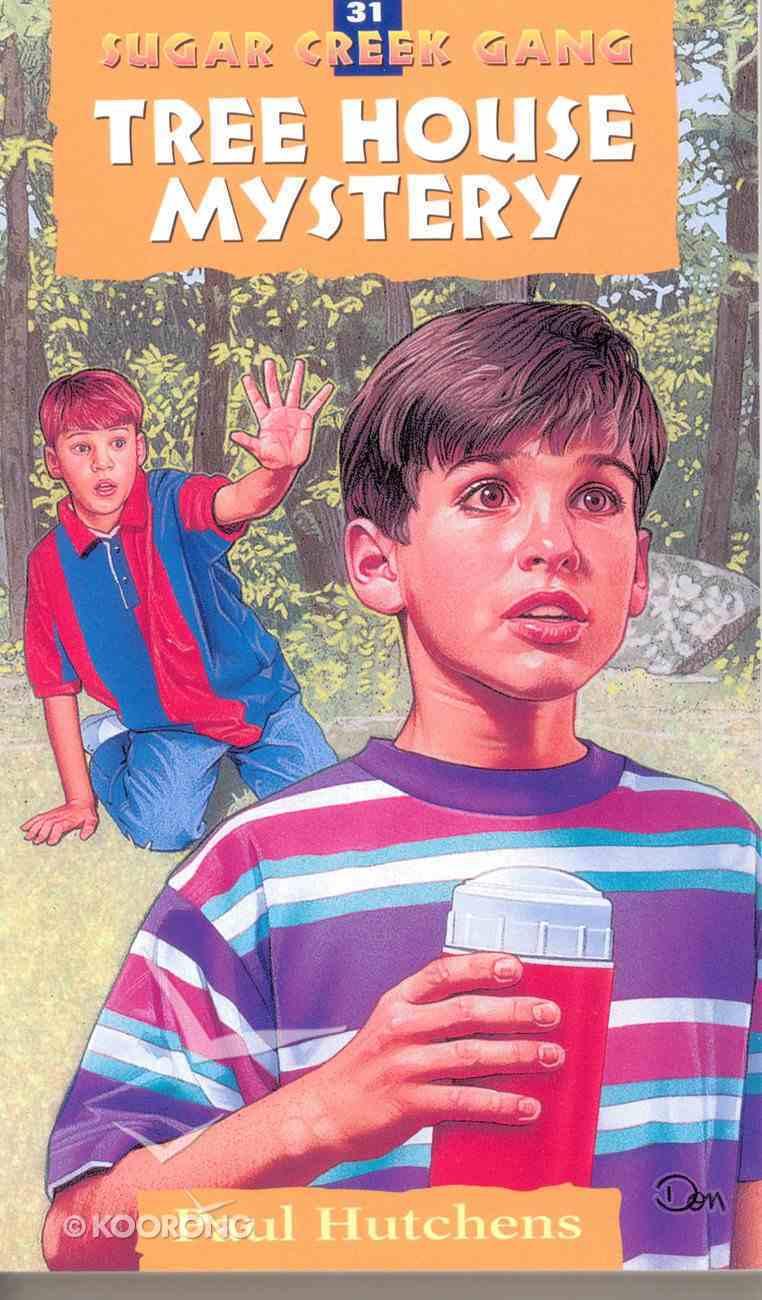 The Tree House Mystery (1999) (#31 in Sugar Creek Gang Series) eBook