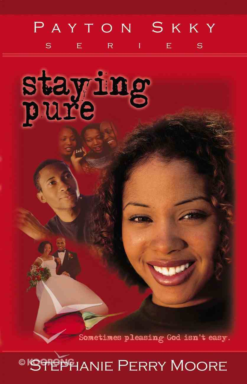 Staying Pure (#01 in Payton Skky Series) eBook