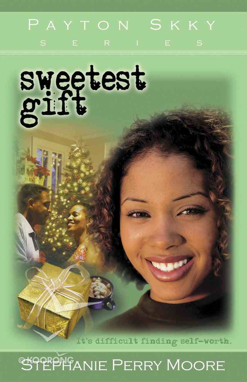 Sweetest Gift (#04 in Payton Skky Series) eBook