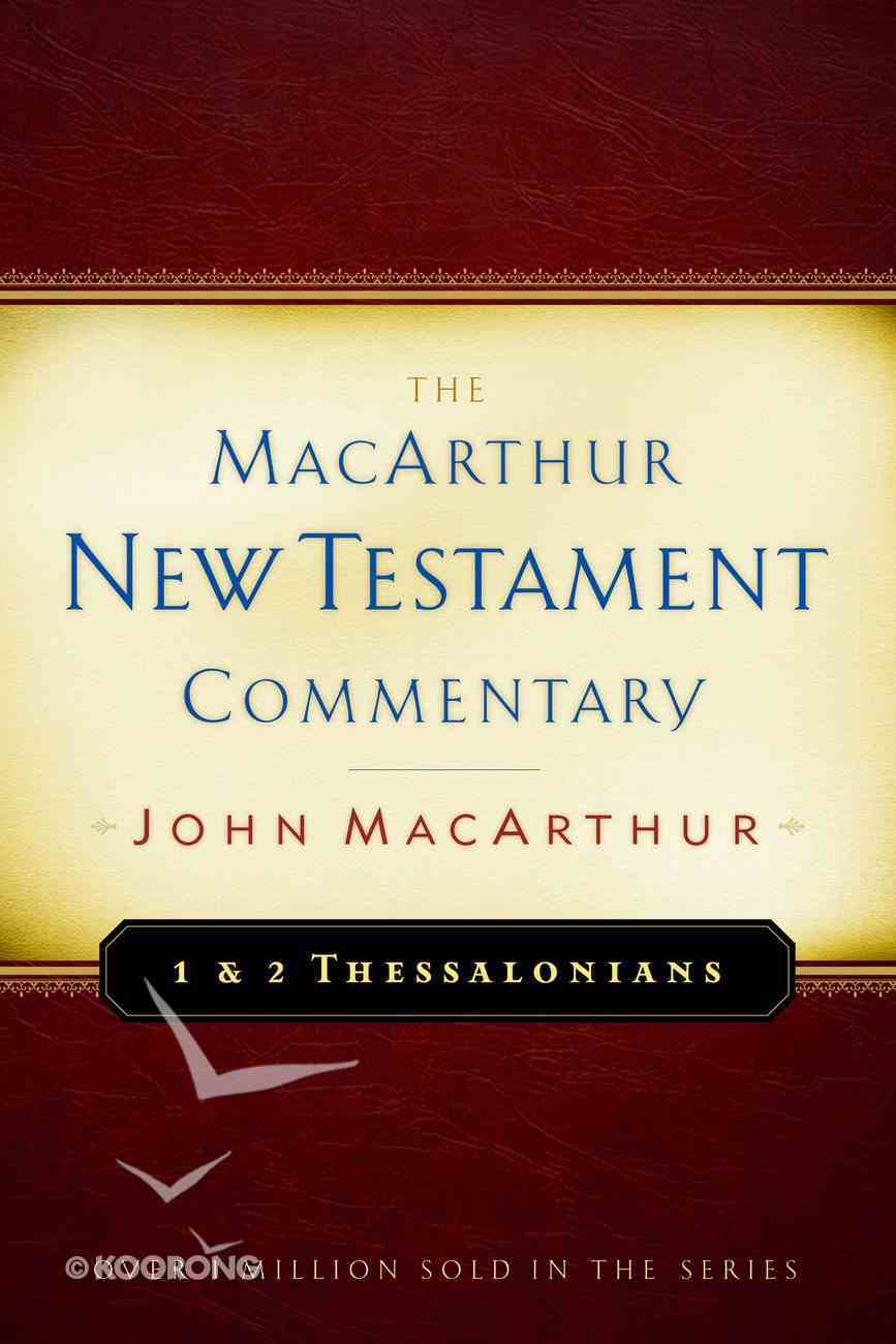 1&2 Thessalonians (Macarthur New Testament Commentary Series) eBook