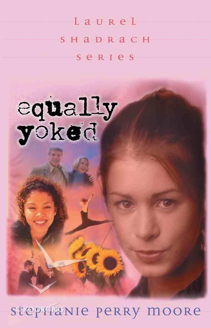 Equally Yoked (#03 in Laurel Shadrach Series) eBook