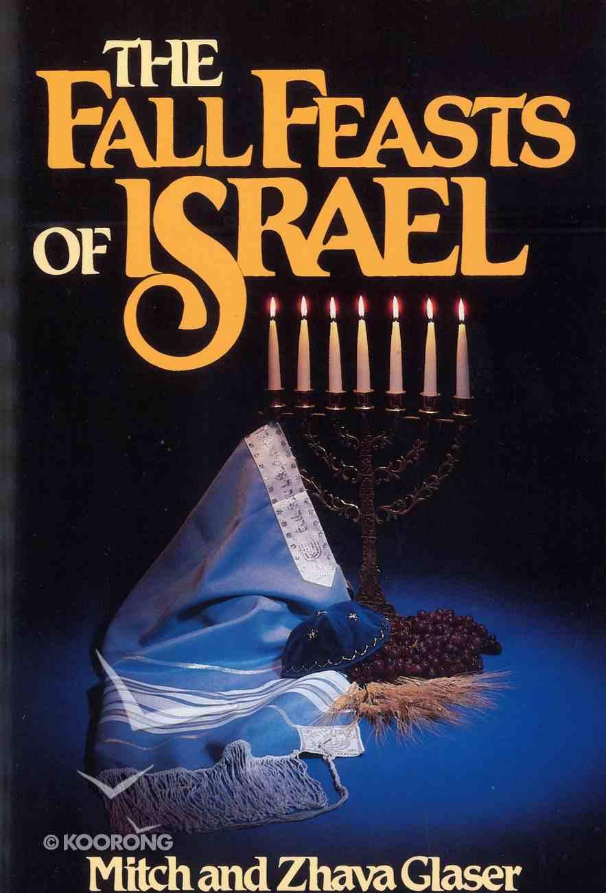 The Fall Feasts of Israel eBook