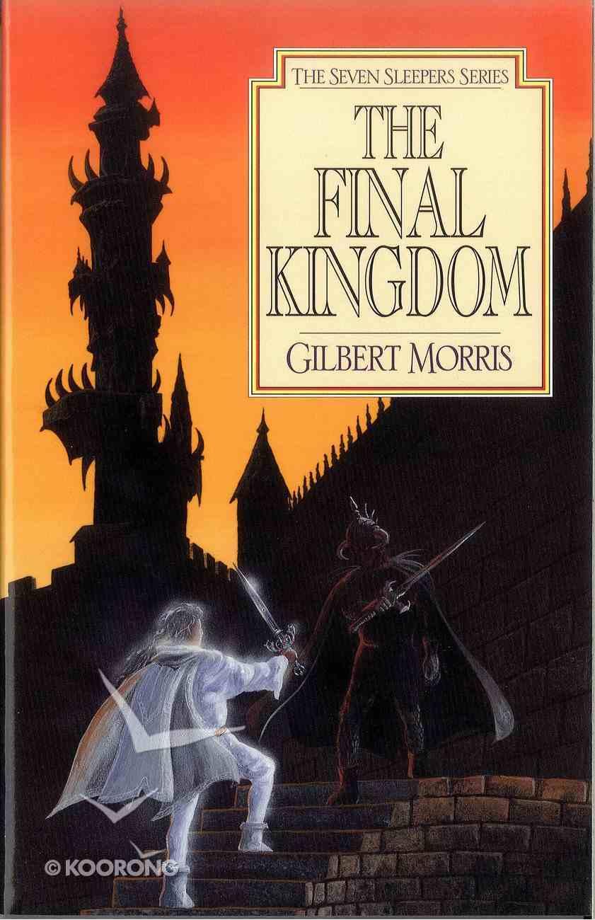 The Final Kingdom (#10 in Seven Sleepers Series) eBook