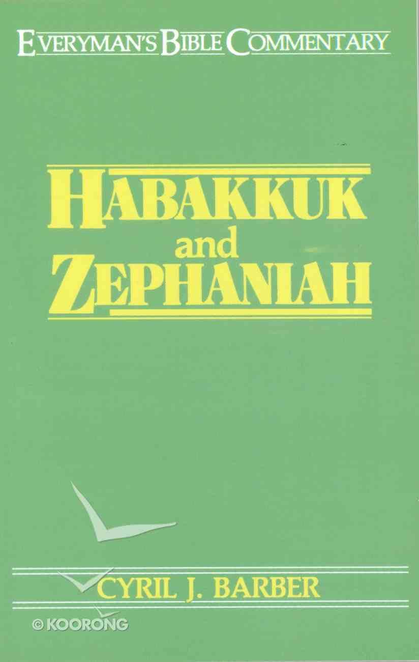 Habakkuk & Zephaniah (Everyman's Bible Commentary Series) eBook