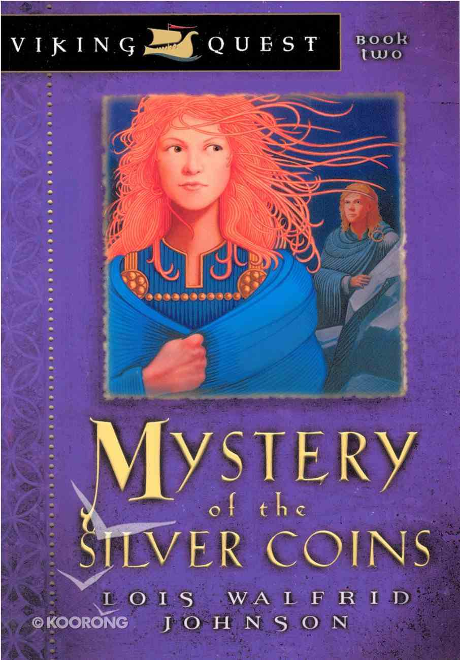 Mystery of the Silver Coins (#02 in Viking Quest Series) eBook