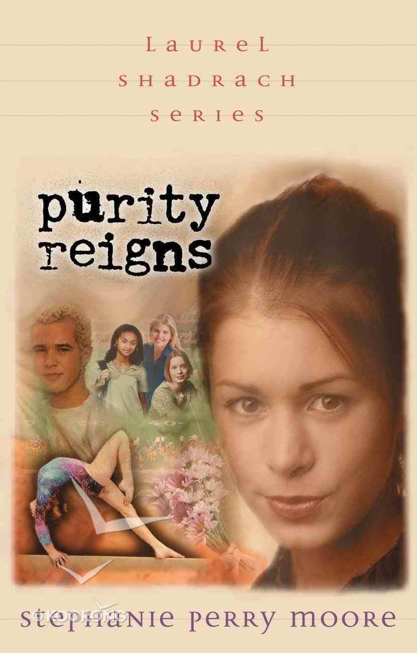 Purity Reigns (#01 in Laurel Shadrach Series) eBook