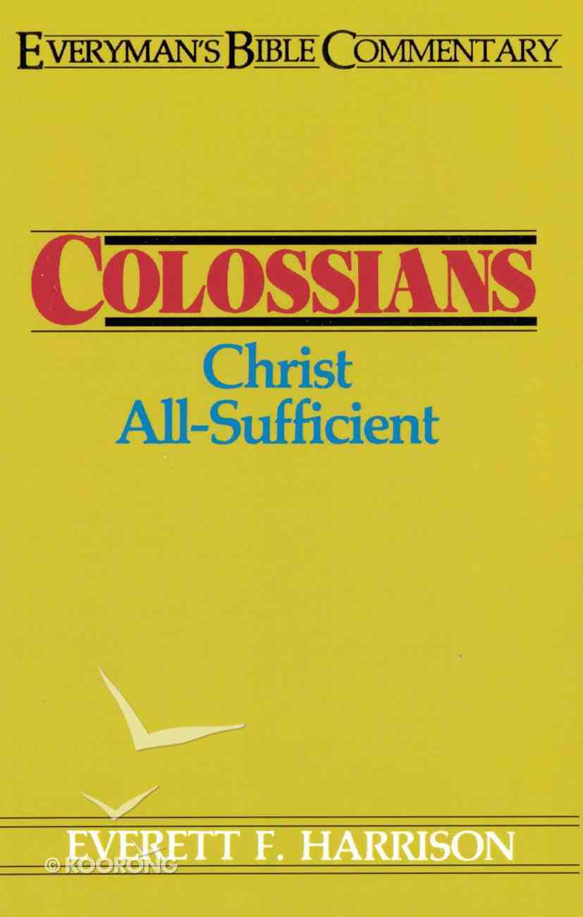 Colossians (Everyman's Bible Commentary Series) eBook