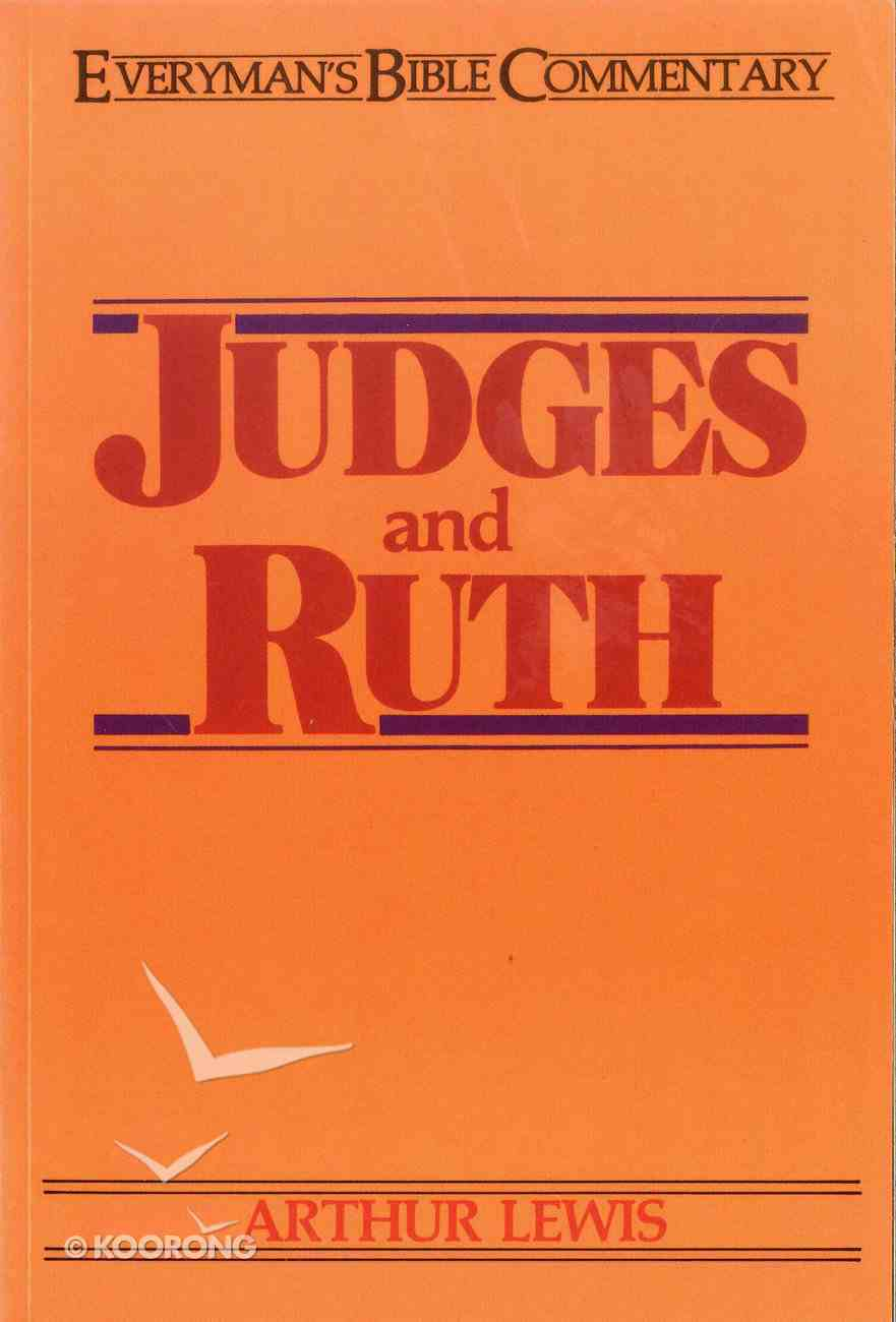 Judges & Ruth (Everyman's Bible Commentary Series) eBook