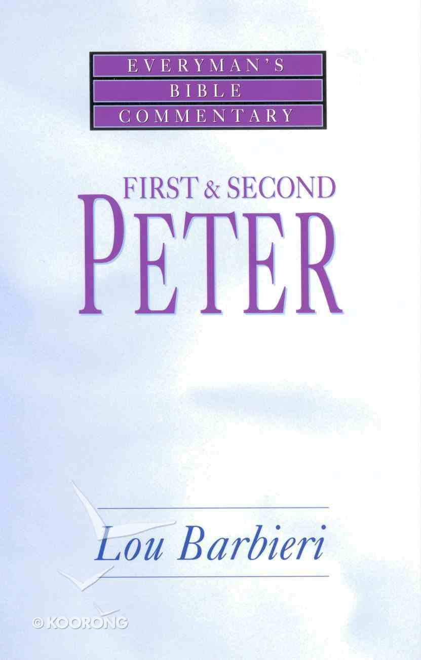 First & Second Peter (Everyman's Bible Commentary Series) eBook