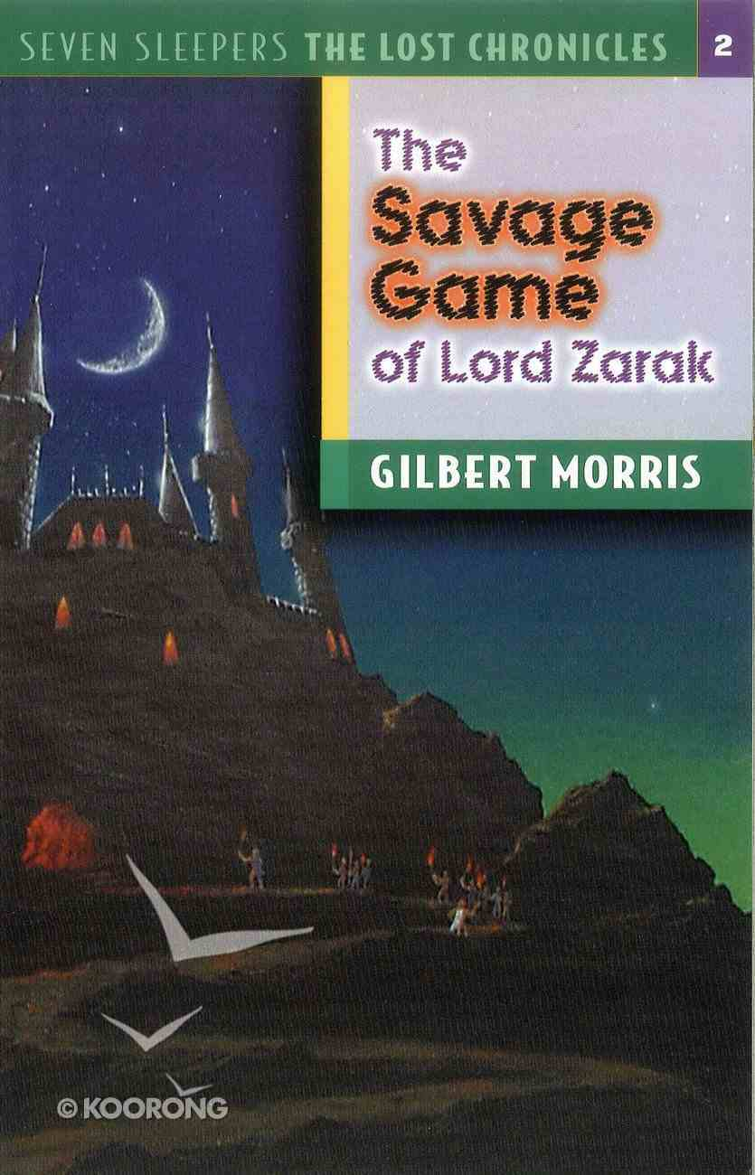 Savage Game of Lord Zarak (#02 in Lost Chronicles Series) eBook