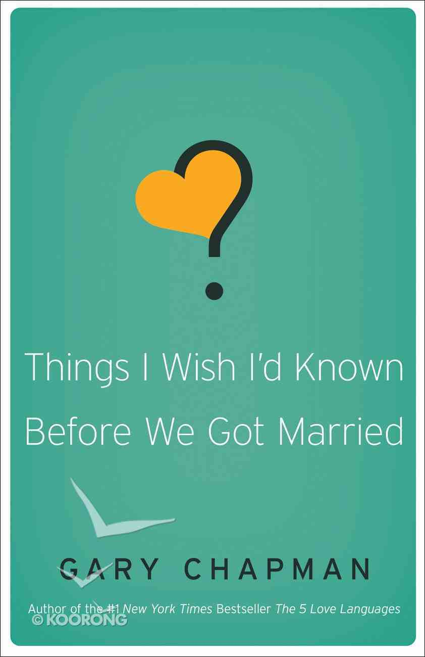 Things I Wish I'd Known Before We Got Married eBook