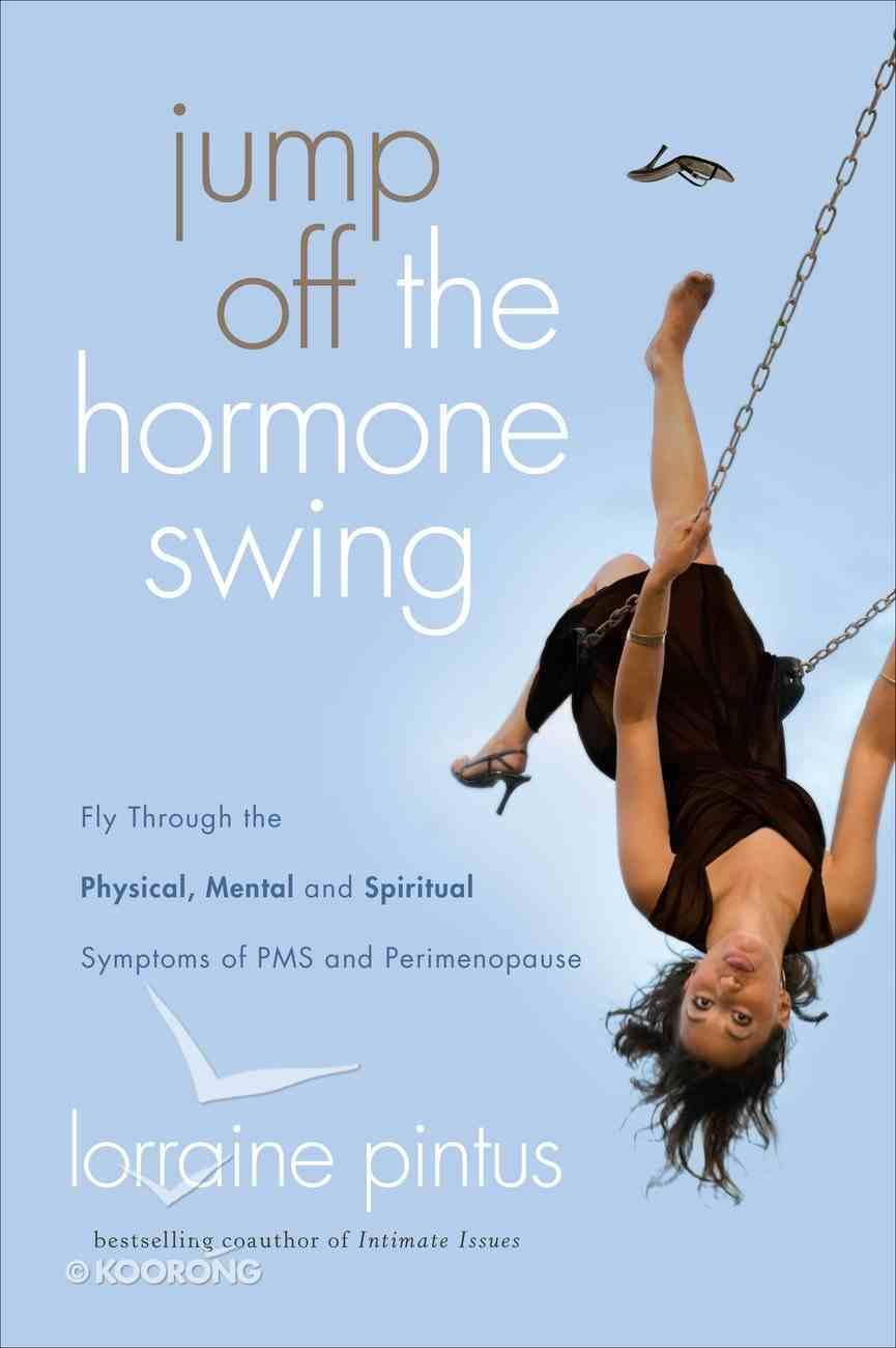 Jump Off the Hormone Swing eBook