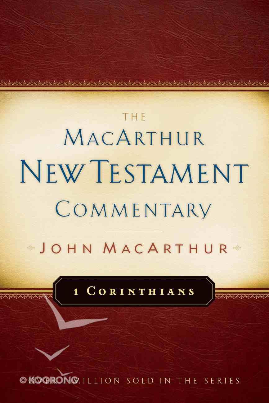 1 Corinthians (Macarthur New Testament Commentary Series) eBook
