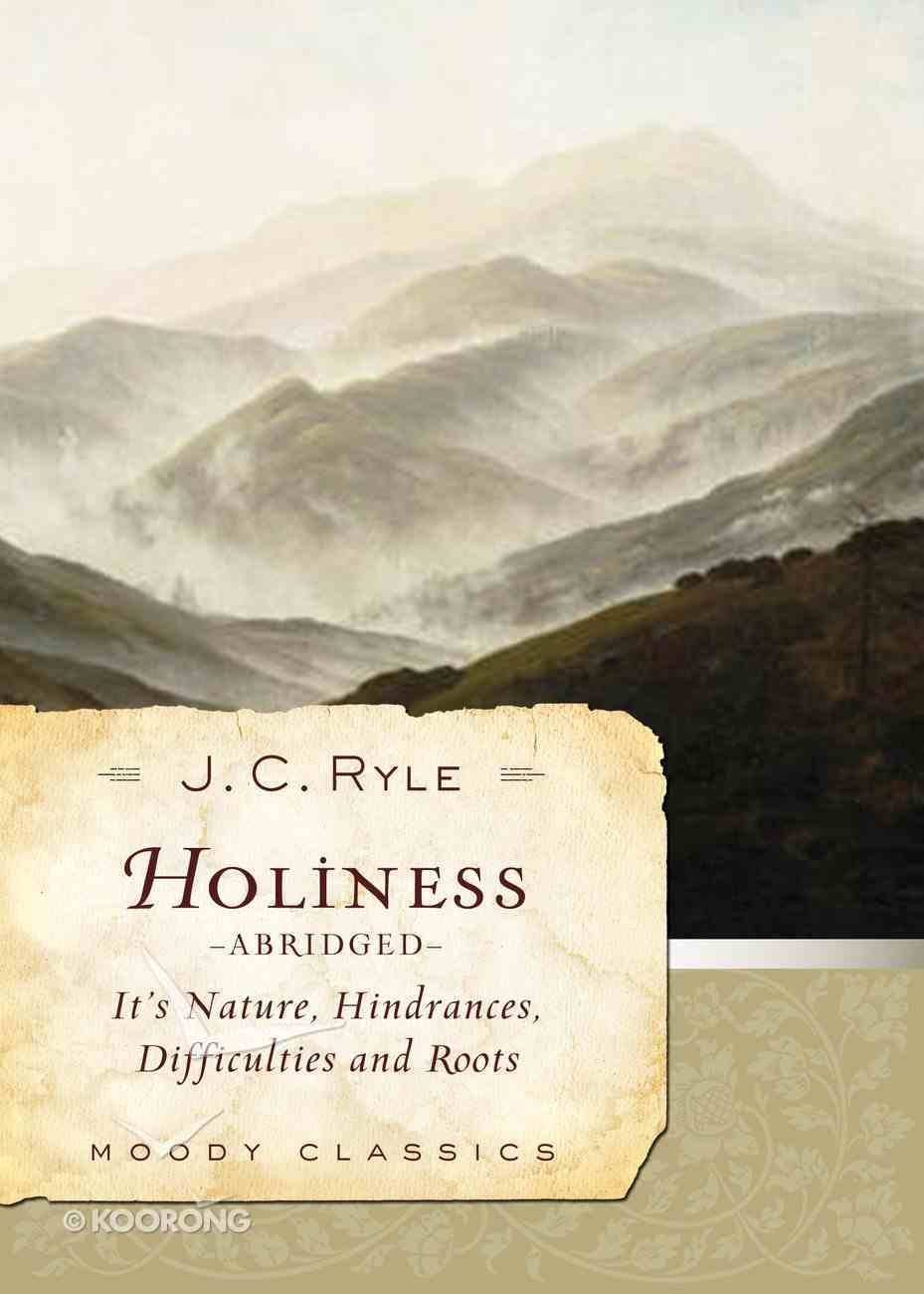 Holiness (Abridged) (Moody Classic Series) eBook