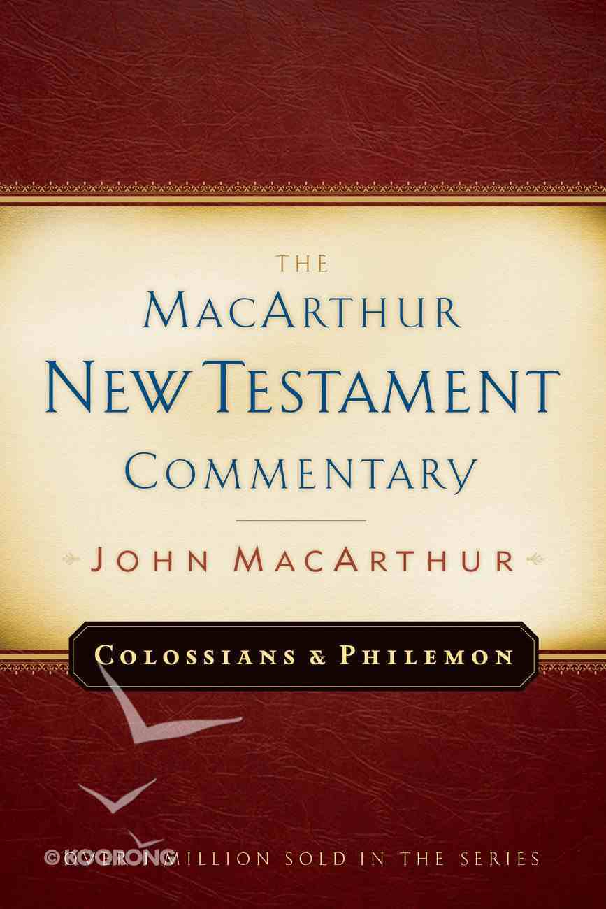 Colossians & Philemon (Macarthur New Testament Commentary Series) eBook