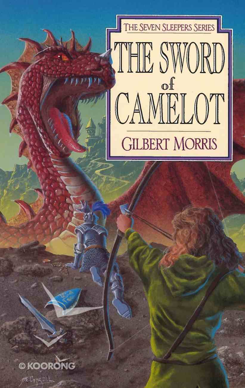 The Sword of Camelot (#03 in Seven Sleepers Series) eBook