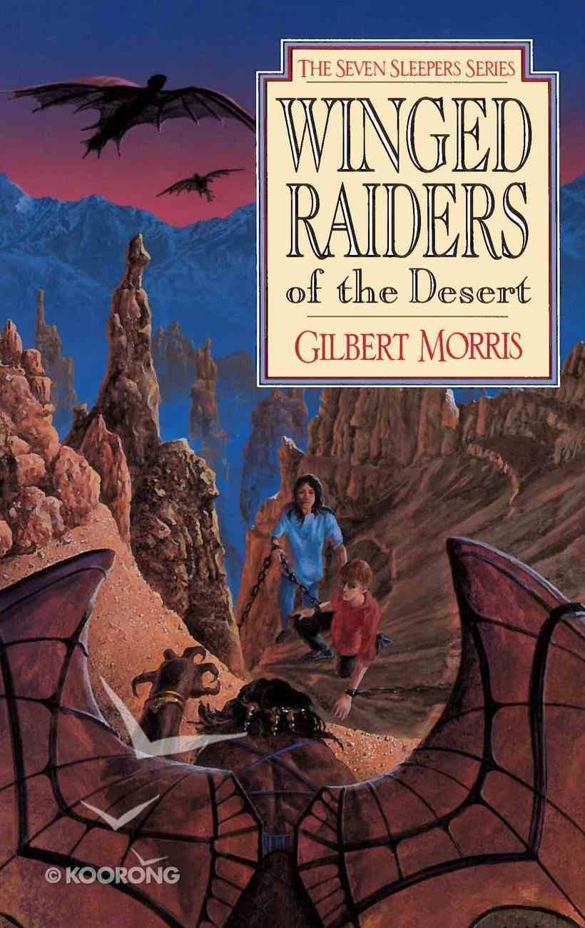 Winged Raiders of the Desert (#05 in Seven Sleepers Series) eBook