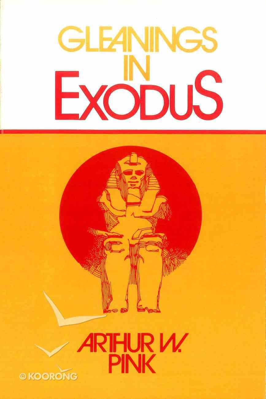 Gleanings in Exodus eBook