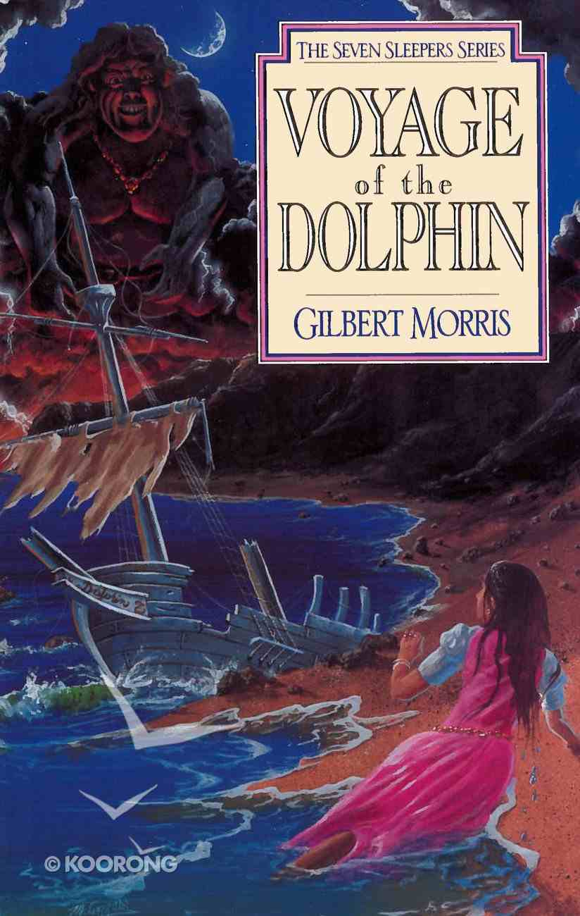 Voyage of the Dolphin (#07 in Seven Sleepers Series) eBook