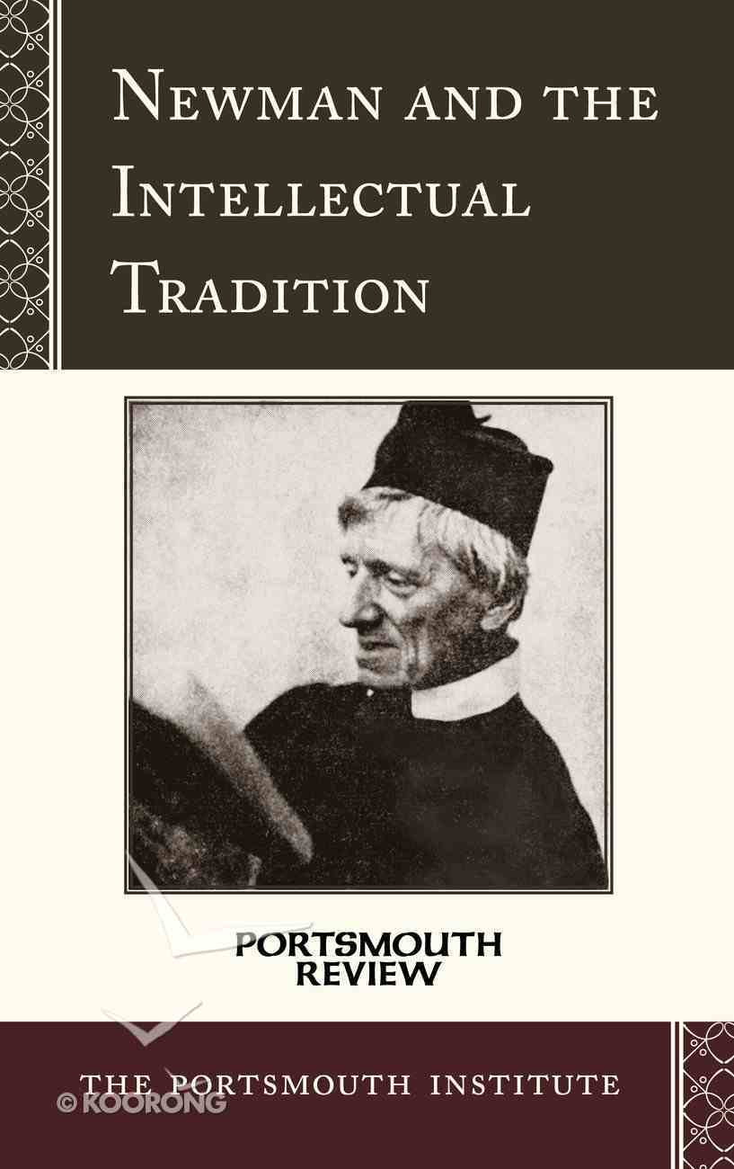 Newman and the Intellectual Tradition eBook