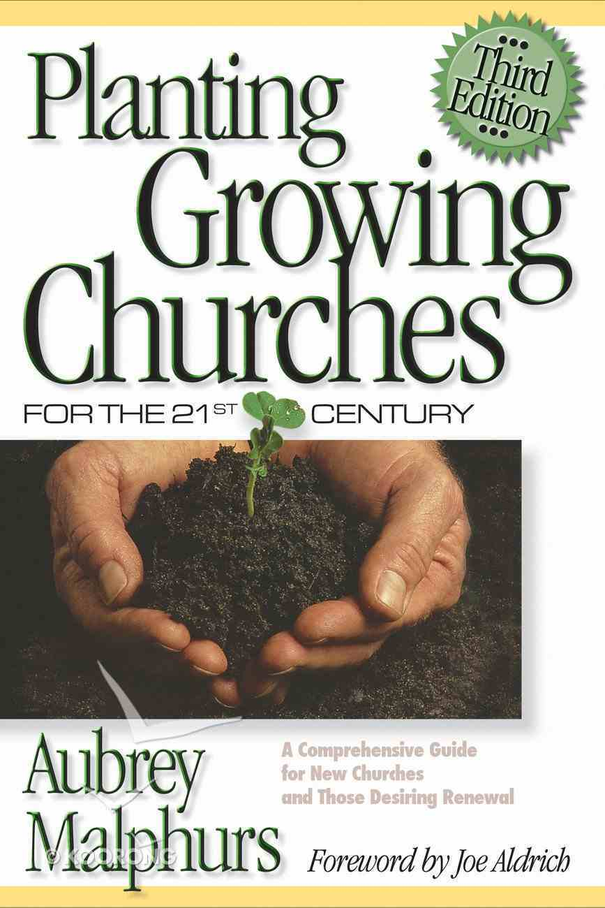 Planting Growing Churches For the 21St Century (3rd Edition) eBook