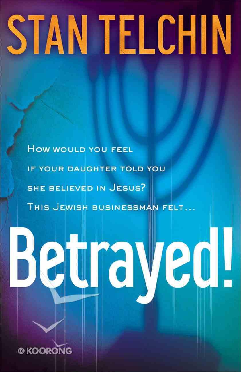 Betrayed! eBook