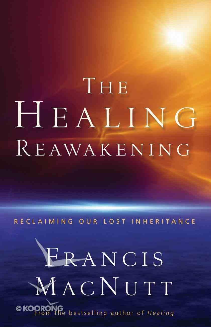 The Healing Reawakening eBook