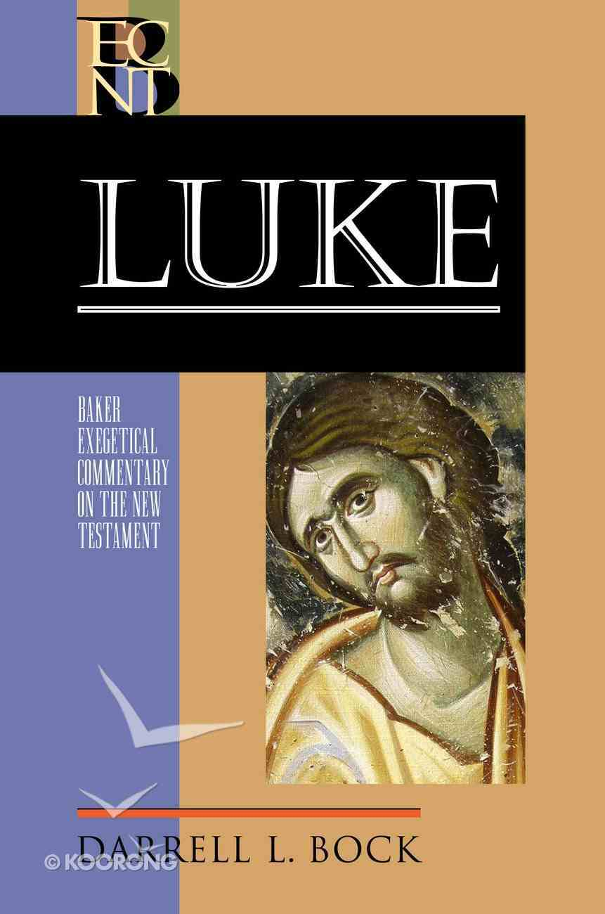 Luke (2 Volume Set) (Baker Exegetical Commentary On The New Testament Series) eBook