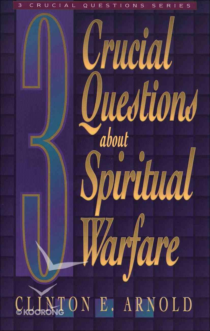 3 Crucial Questions About Spiritual Warfare eBook