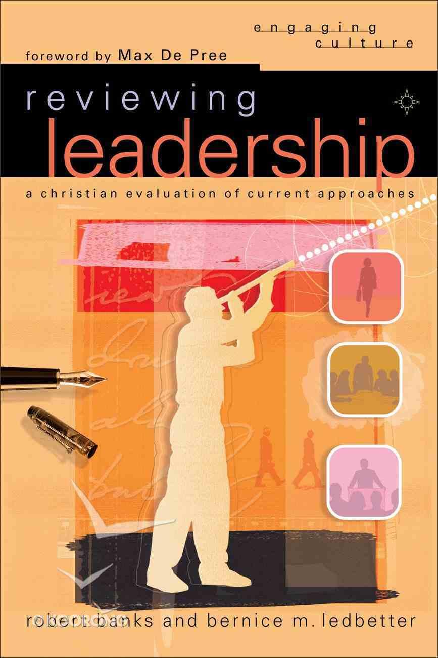Reviewing Leadership (Engaging Culture Series) eBook