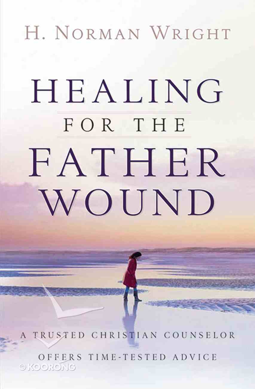 Healing For the Father Wound eBook