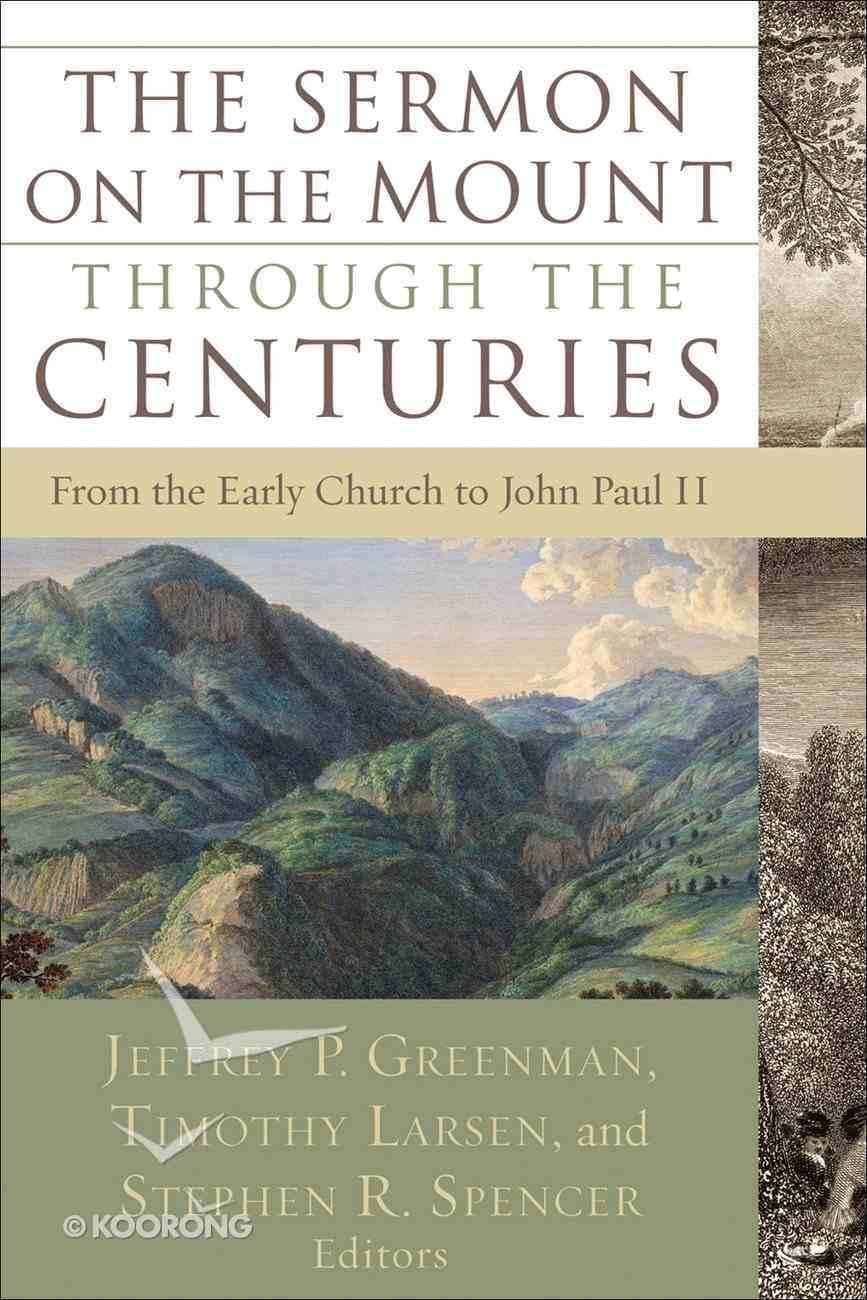 The Sermon on the Mount Through the Centuries eBook