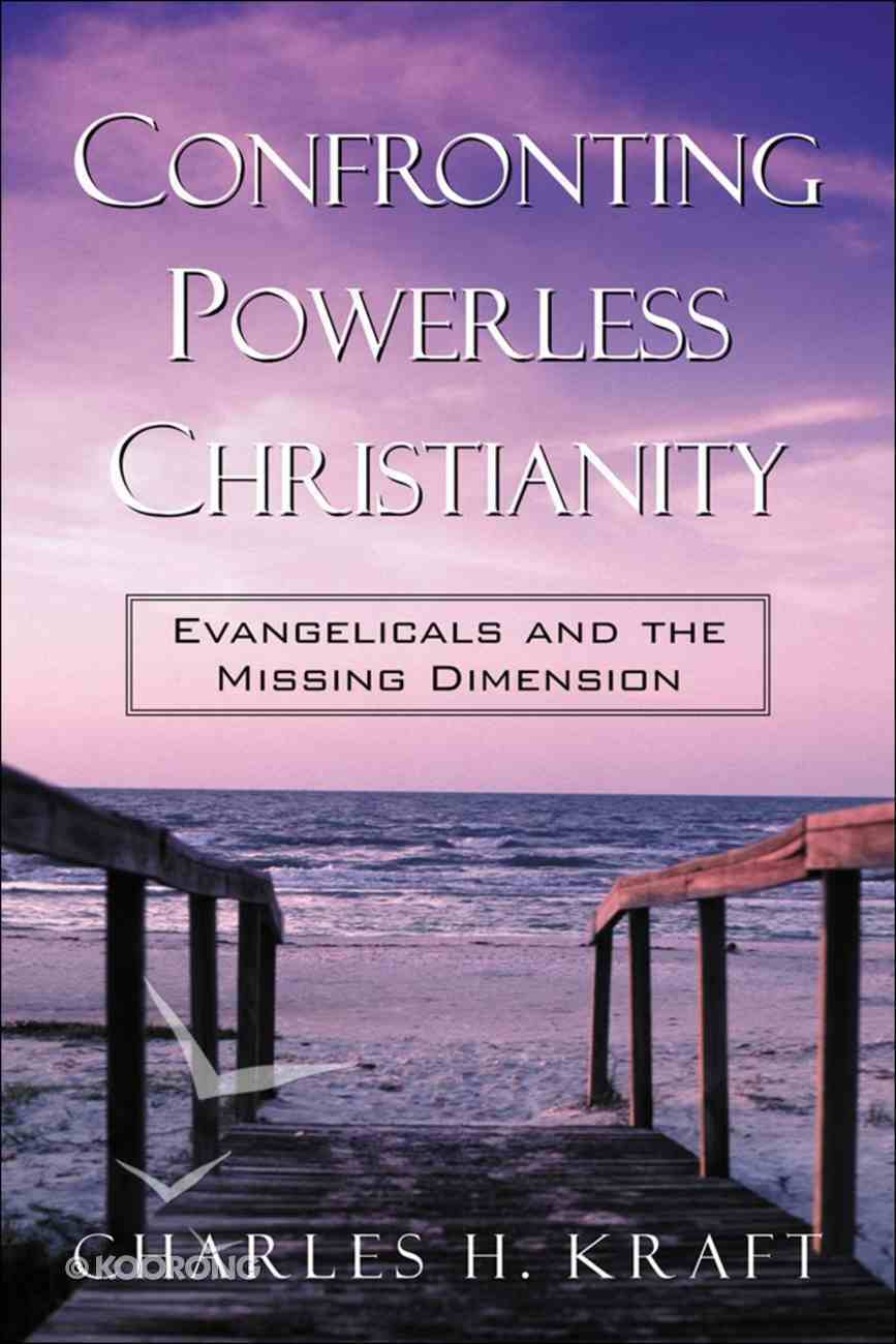 Confronting Powerless Christianity eBook