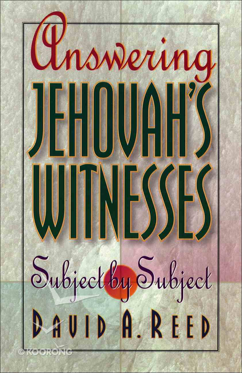 Jehovah's Witnesses Answered Verse By Verse eBook