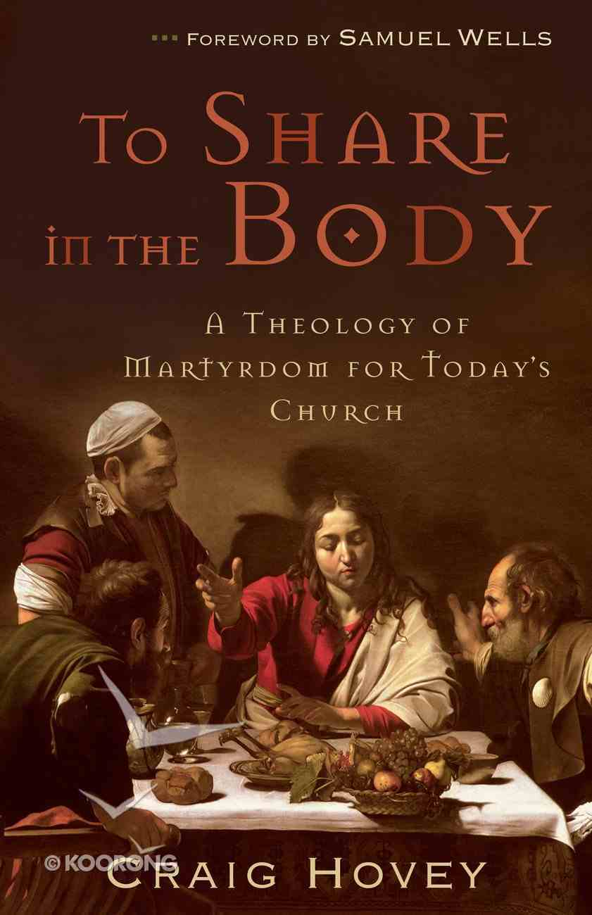 To Share in the Body eBook