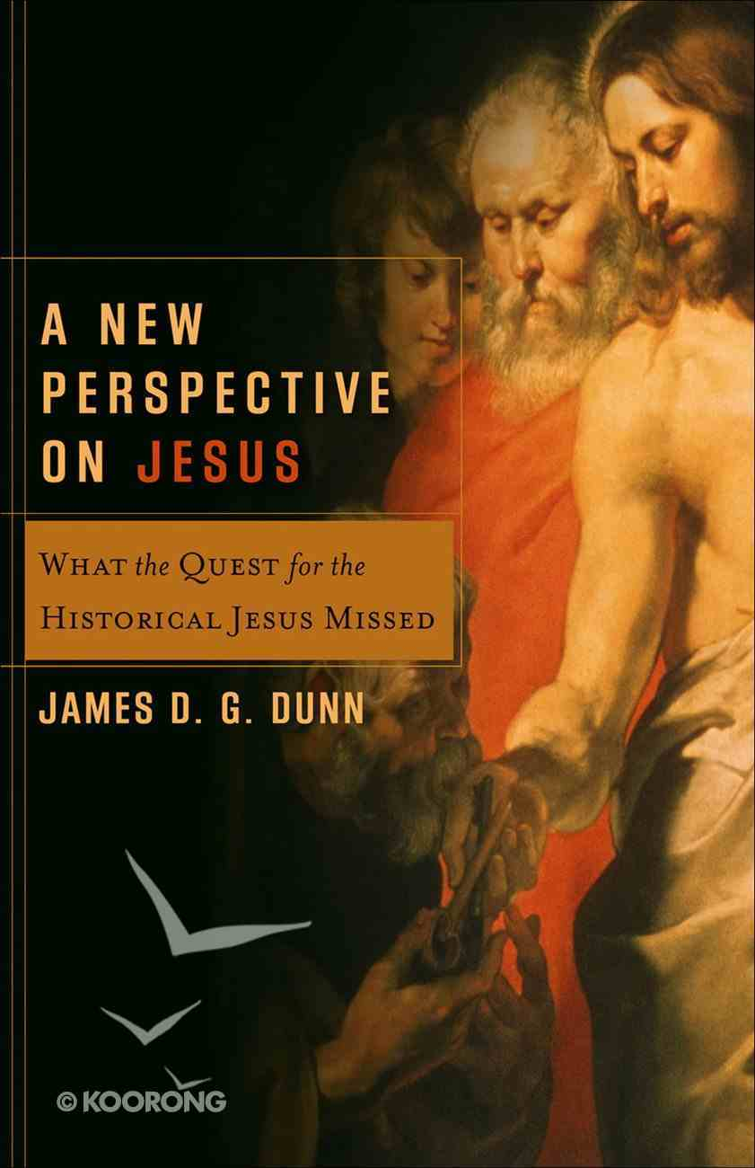 A New Perspective on Jesus (Acacia Studies In Bible And Theology Series) eBook