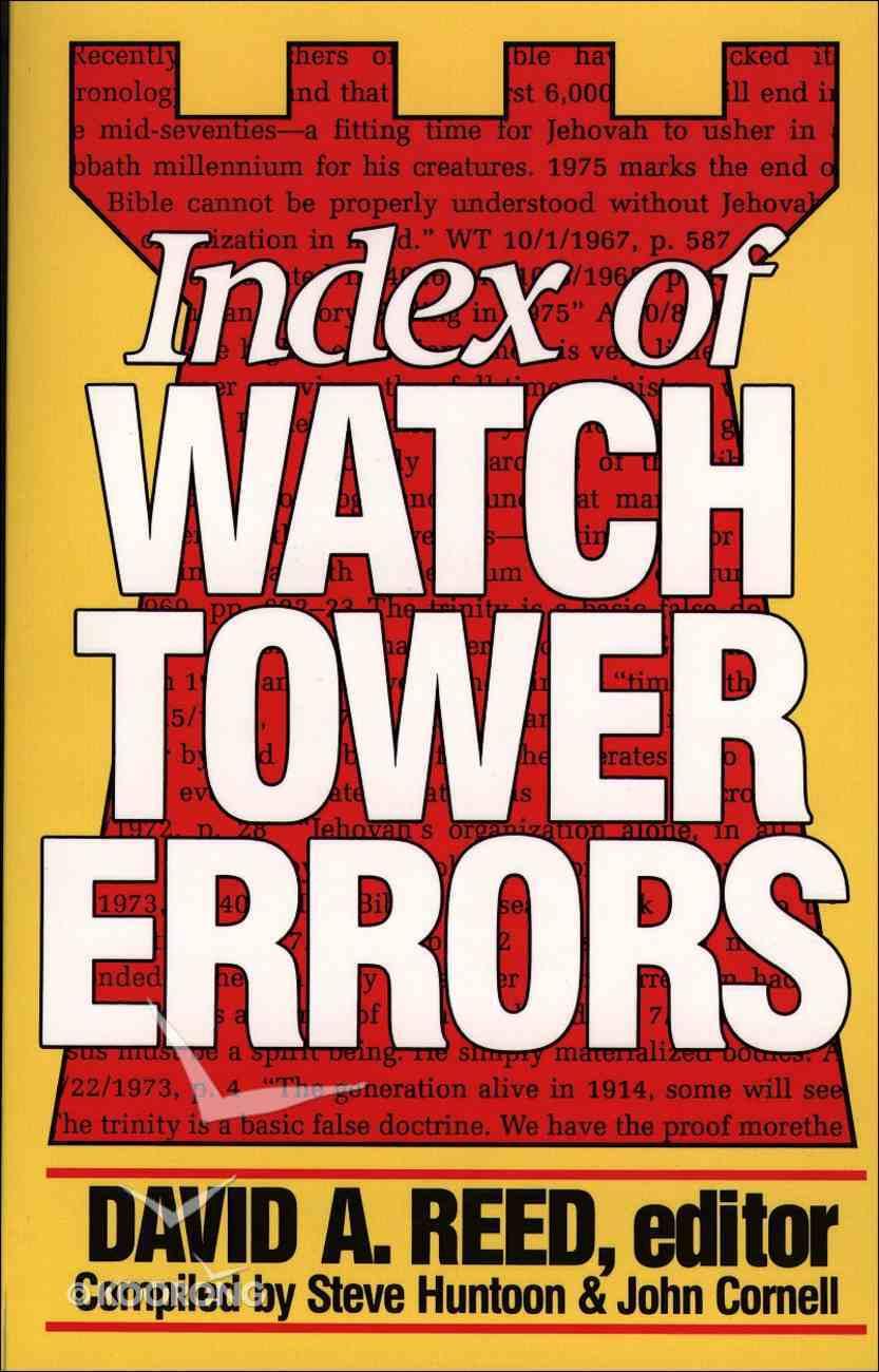 Index of Watchtower Errors (1879 To 1989) eBook