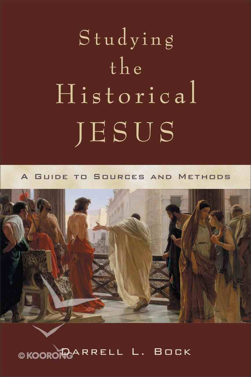 Studying the Historical Jesus eBook