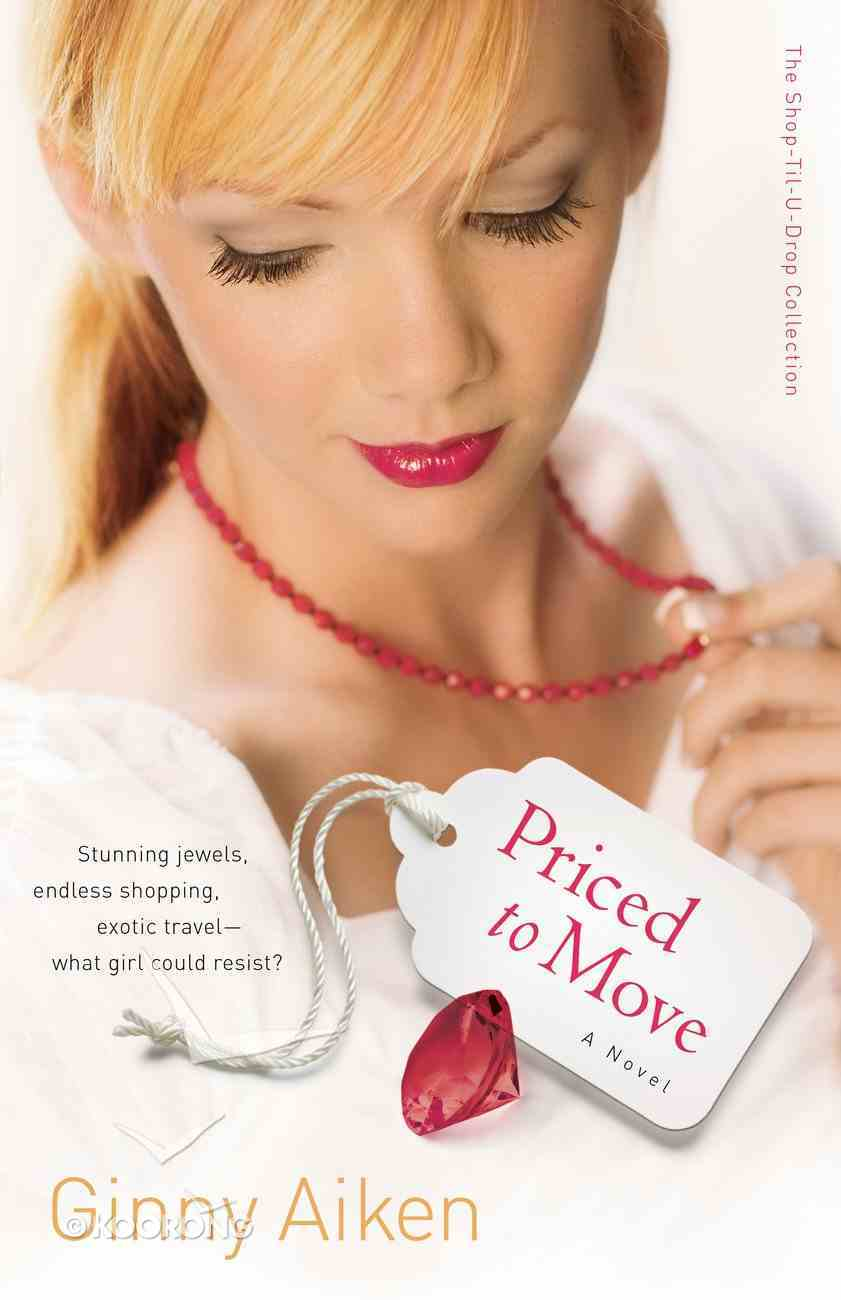 Priced to Move (#01 in Shop-til-u-drop Collection) eBook