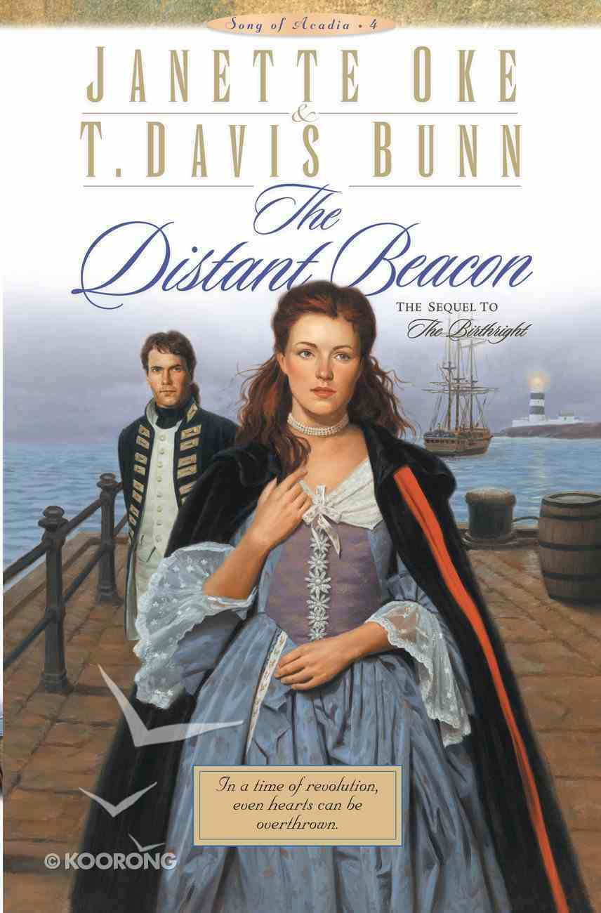 The Distant Beacon (#04 in Song Of Acadia Series) eBook