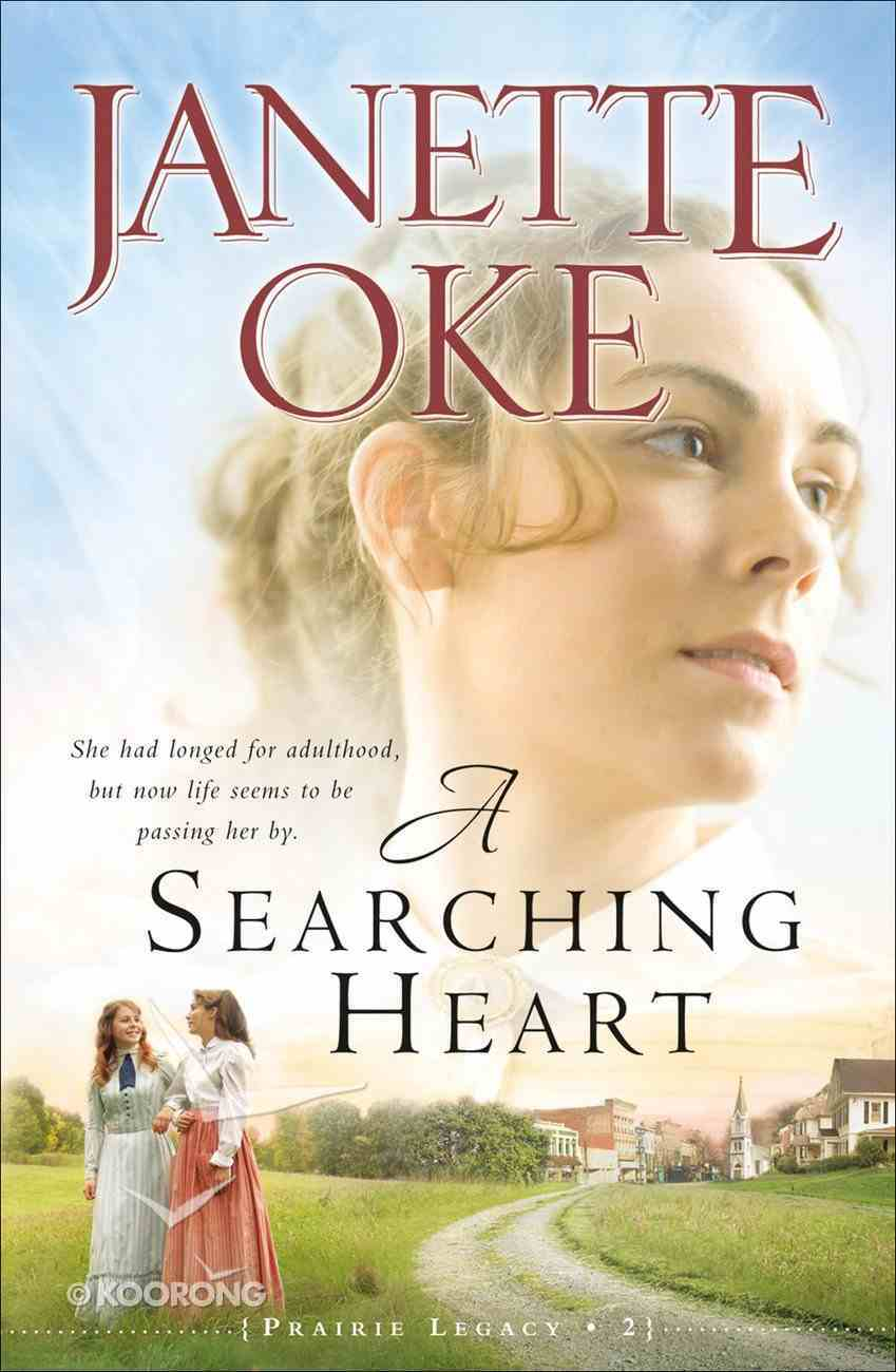 A Searching Heart (#02 in Prairie Legacy Series) eBook