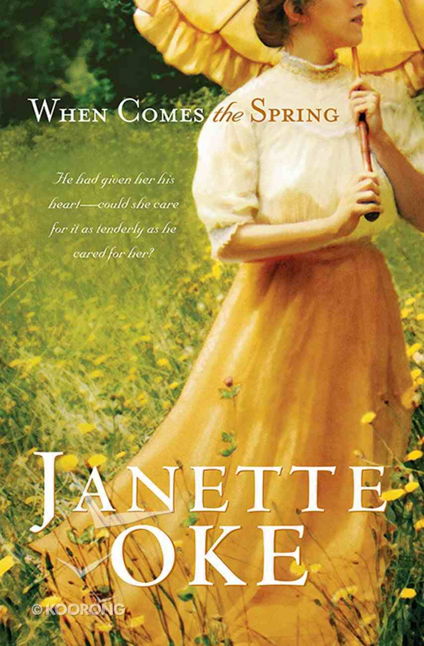 When Comes the Spring (#02 in Canadian West Series) eBook
