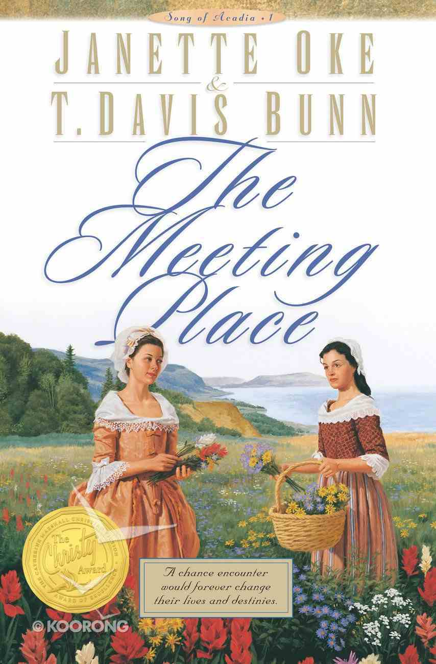 The Meeting Place (#01 in Song Of Acadia Series) eBook