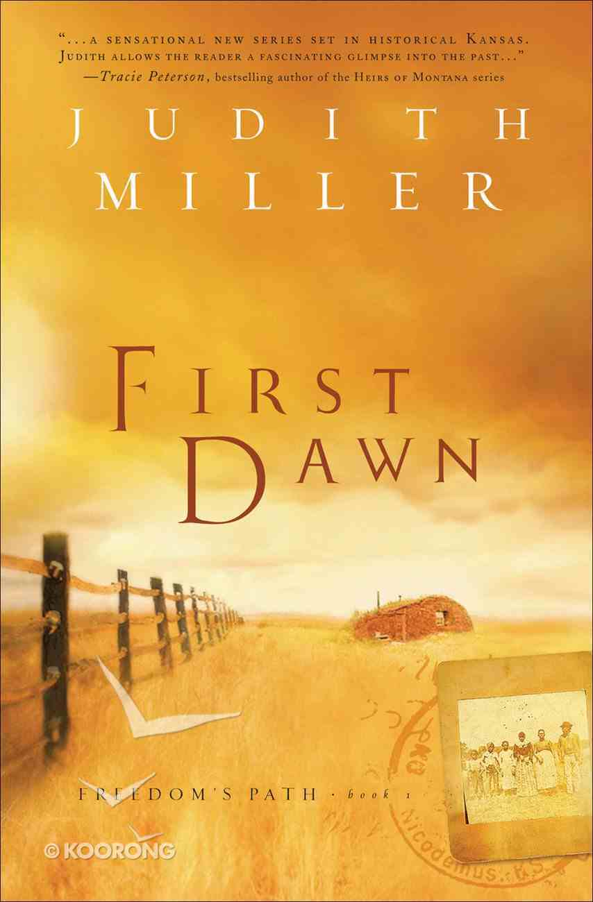 First Dawn (#01 in Freedom's Path Series) eBook