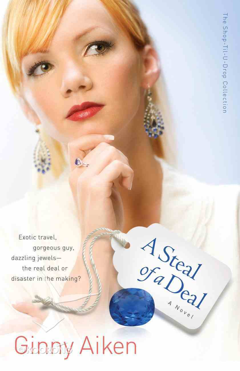 A Steal of a Deal (#02 in Shop-til-u-drop Collection) eBook