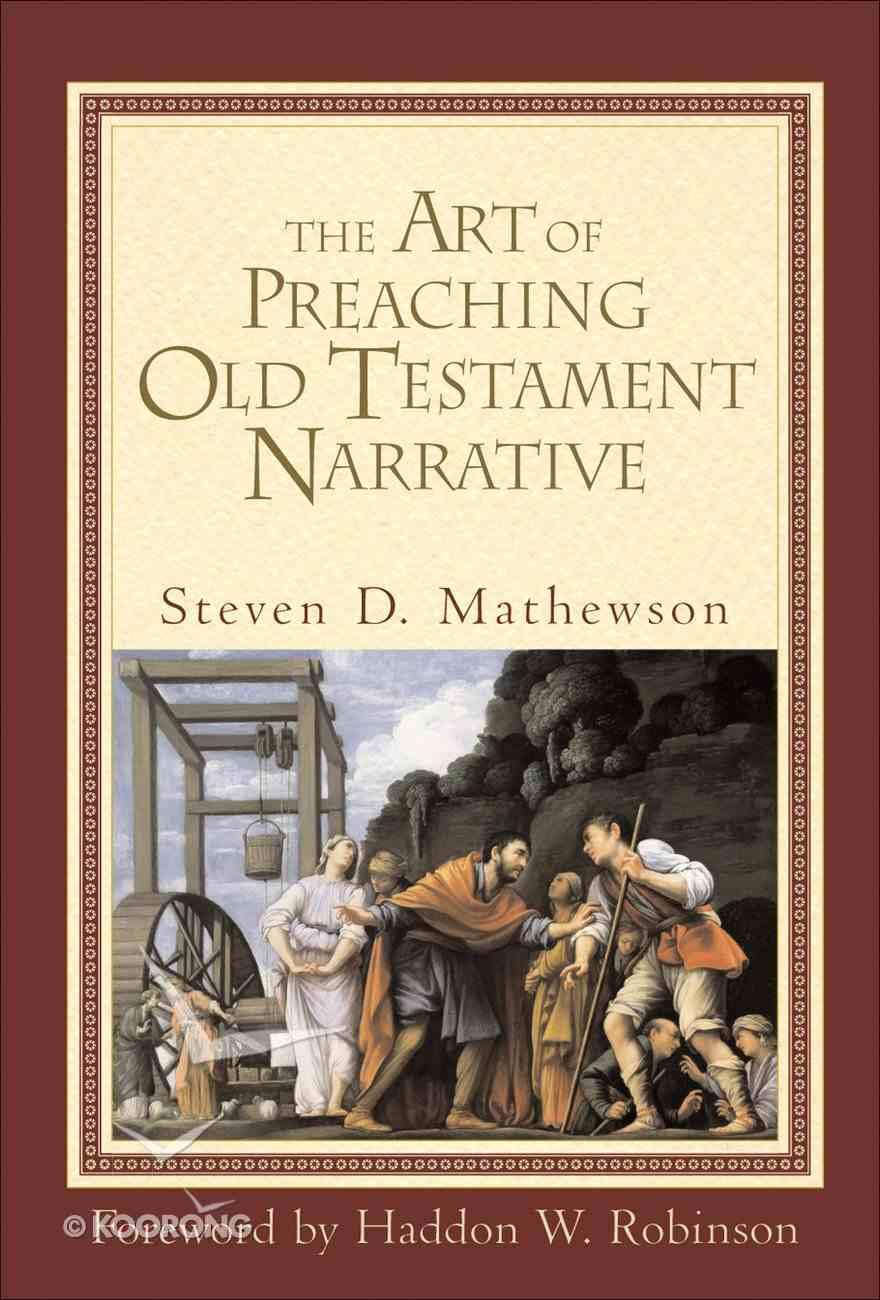 The Art of Preaching Old Testament Narrative eBook