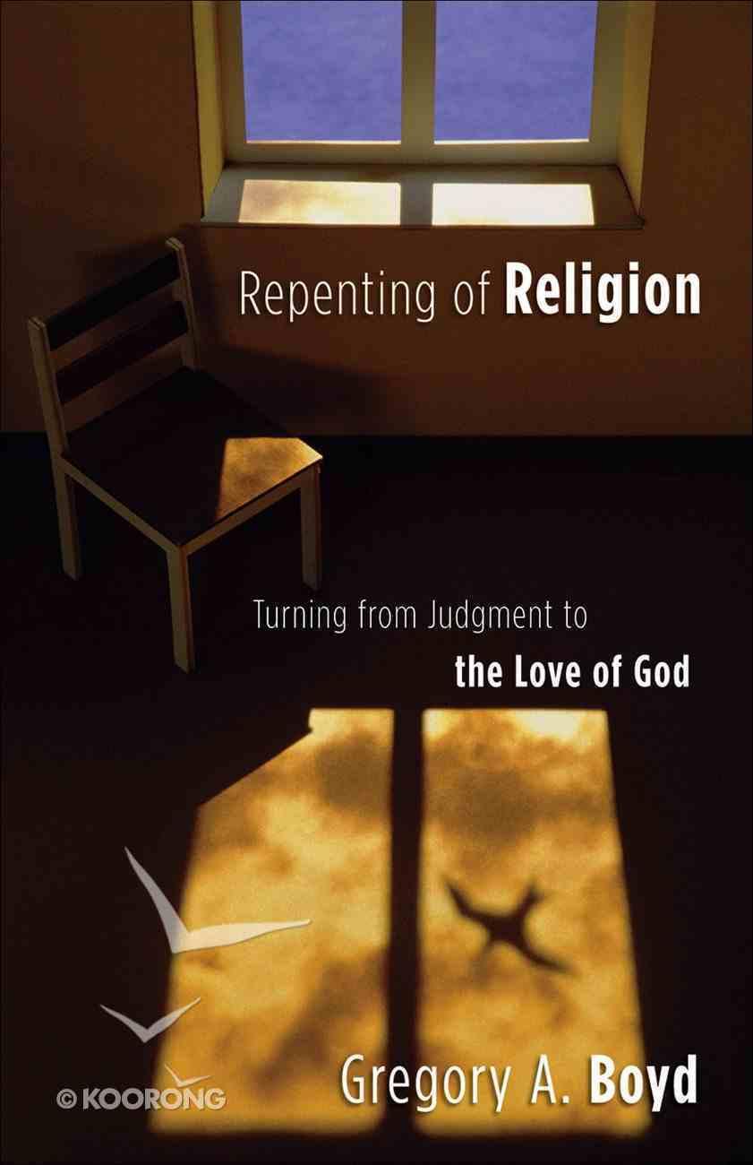 Repenting of Religion eBook